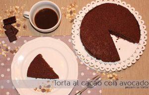 torta cacao avocado